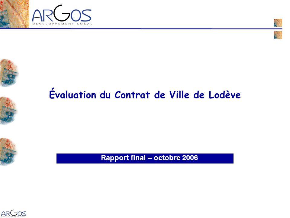 1 Rapport final – octobre 2006 Évaluation du Contrat de Ville de Lodève