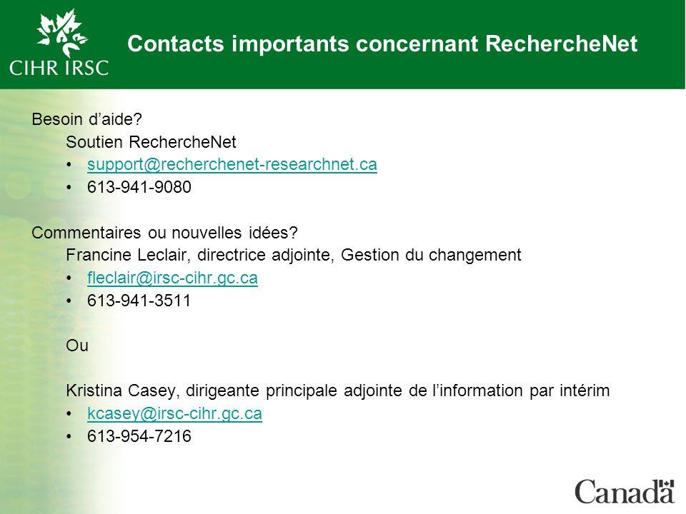 Contacts importants concernant RechercheNet Besoin daide.