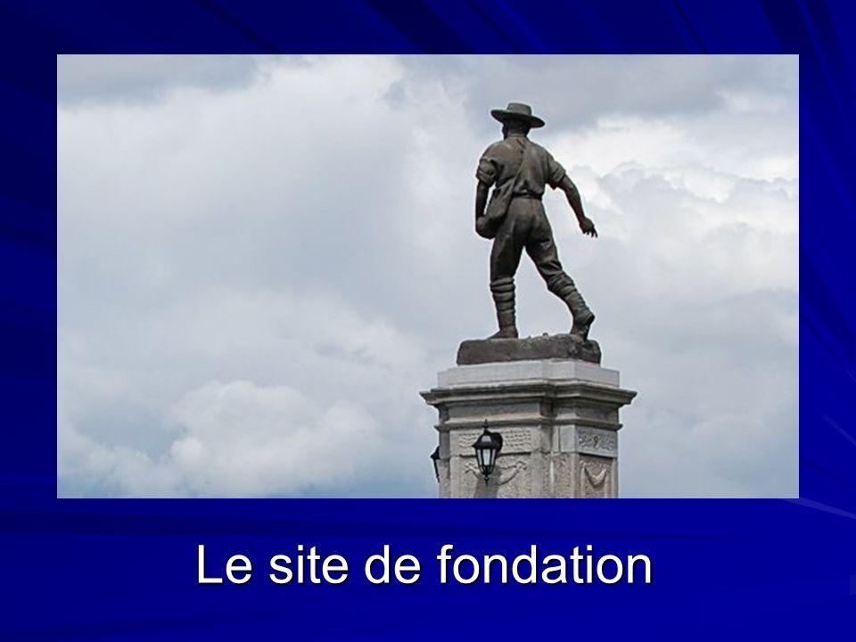Le site de fondation