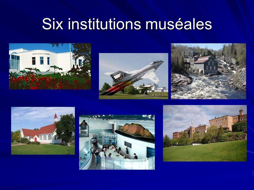 Six institutions muséales