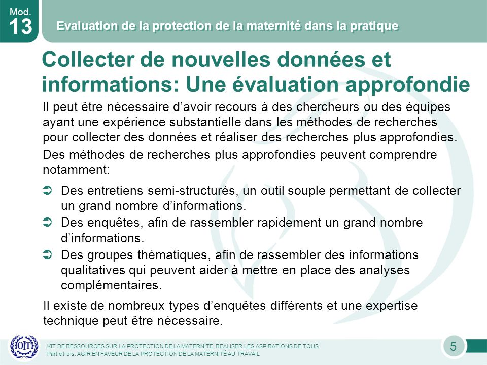Mod. 13 Evaluation de la protection de la maternité dans la pratique KIT DE RESSOURCES SUR LA PROTECTION DE LA MATERNITE. REALISER LES ASPIRATIONS DE