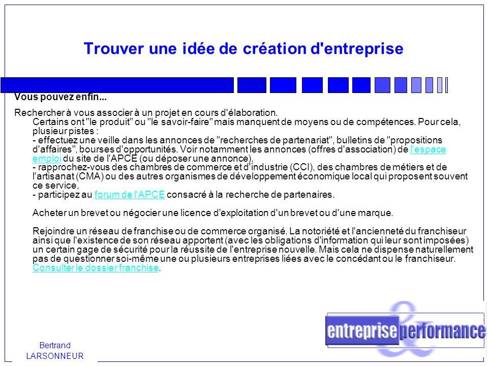 Bertrand LARSONNEUR La protection de l idée L idée en soi ne peut être protégée.
