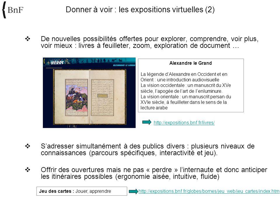 De nouvelles possibilités offertes pour explorer, comprendre, voir plus, voir mieux : livres à feuilleter, zoom, exploration de document … Sadresser s
