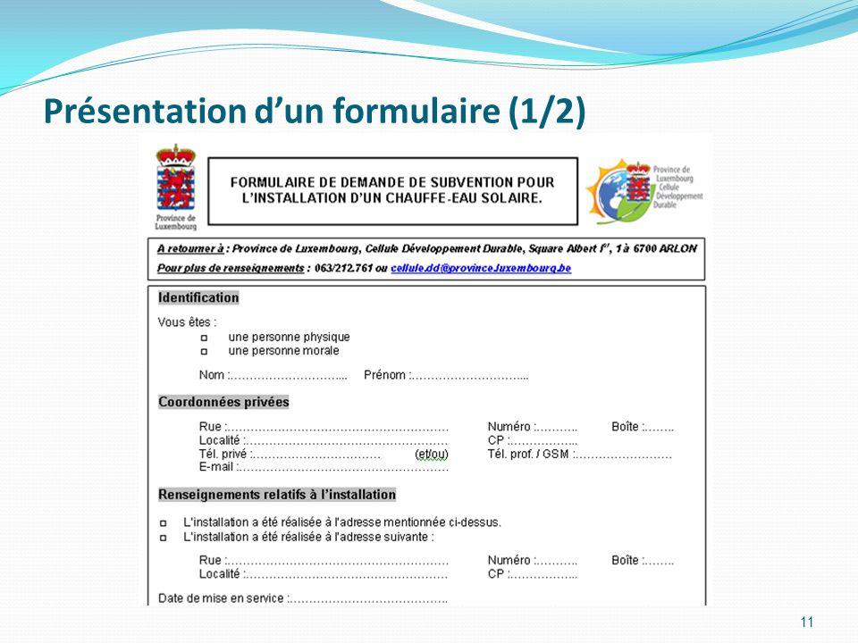 Présentation dun formulaire (1/2) 11