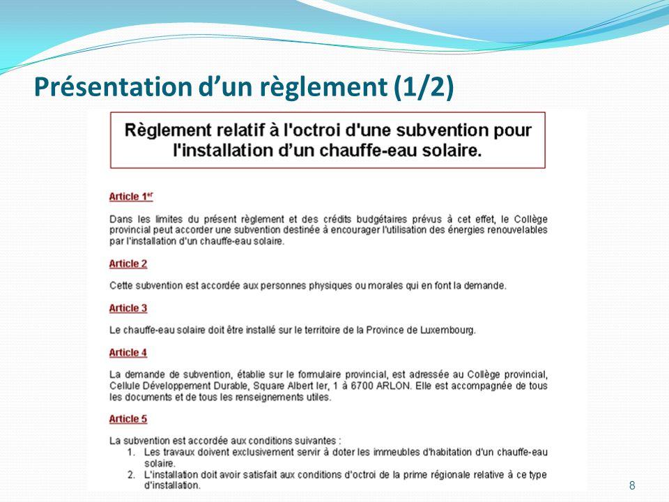 Présentation dun règlement (1/2) 8