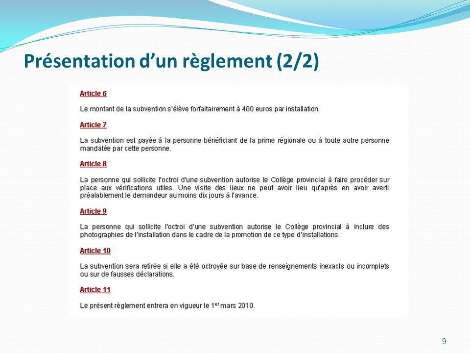 Présentation dun règlement (2/2) 9