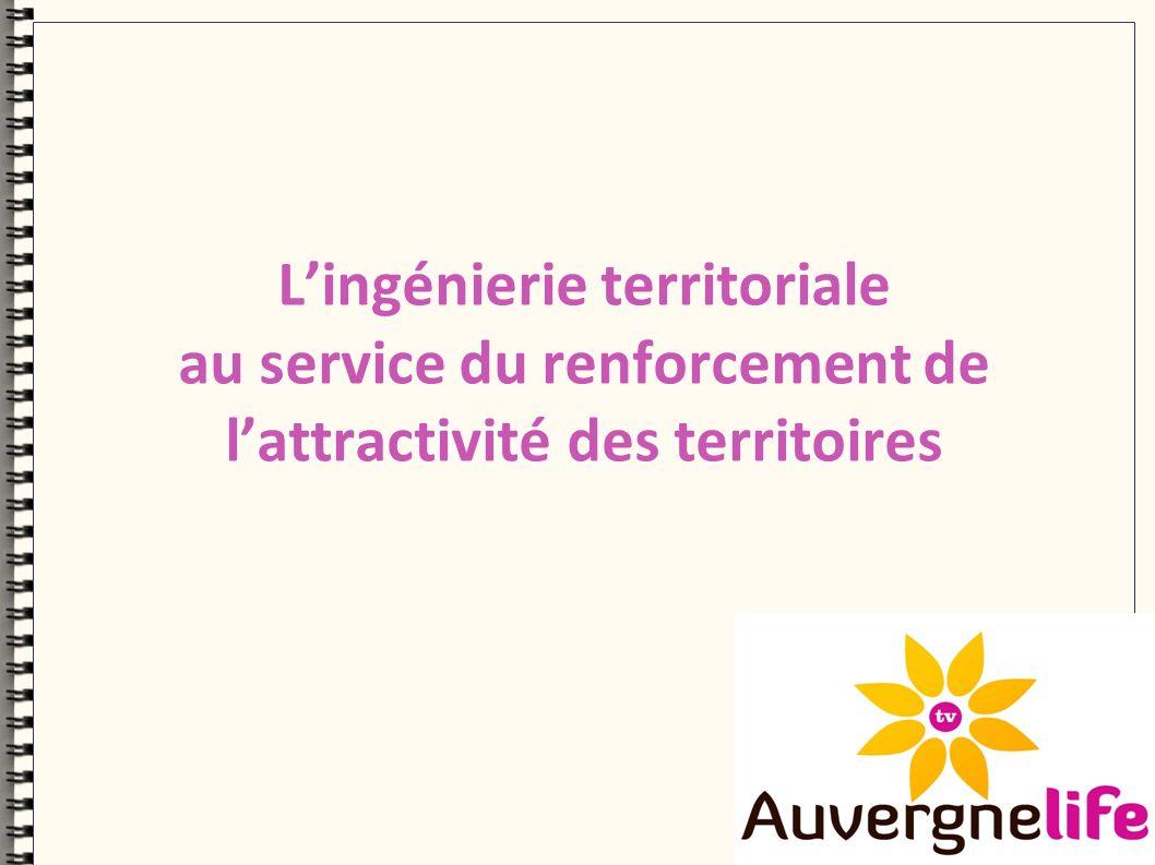 Lingénierie territoriale au service du renforcement de lattractivité des territoires