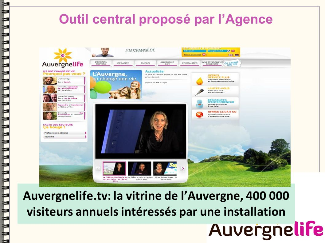 Auvergnelife.tv: la vitrine de lAuvergne, 400 000 visiteurs annuels intéressés par une installation Outil central proposé par lAgence