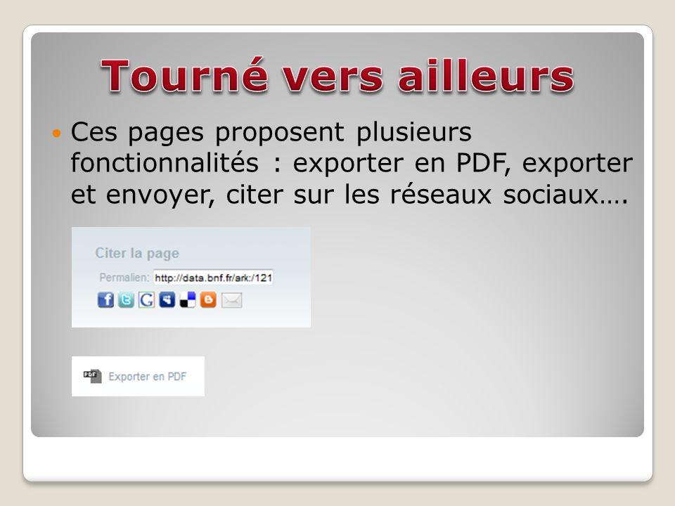 Ces pages proposent plusieurs fonctionnalités : exporter en PDF, exporter et envoyer, citer sur les réseaux sociaux….