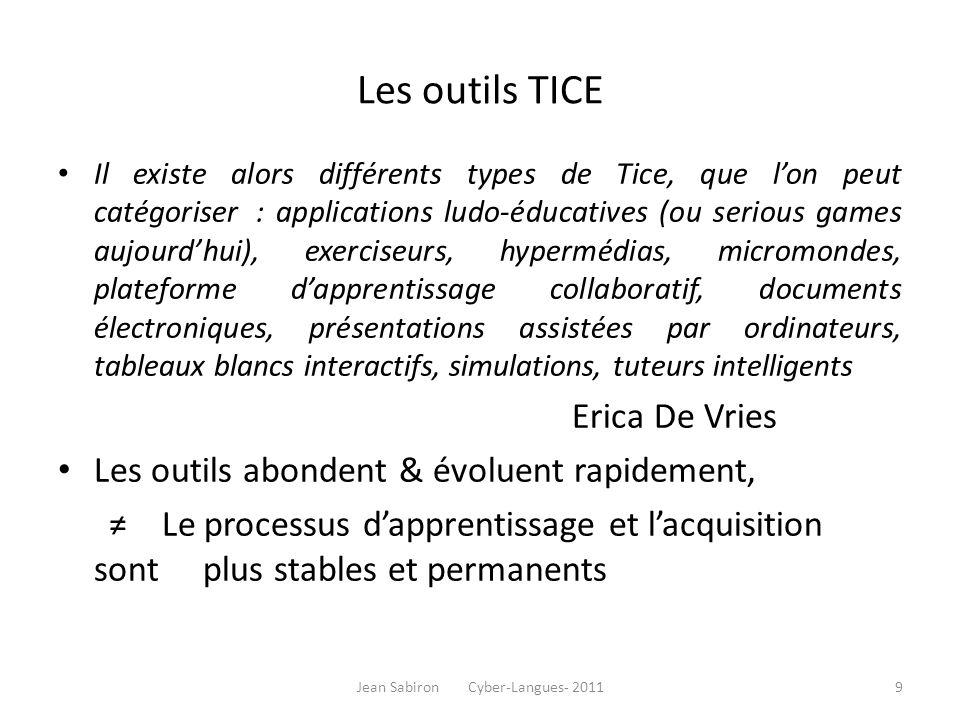 Les outils TICE Il existe alors différents types de Tice, que lon peut catégoriser : applications ludo-éducatives (ou serious games aujourdhui), exerc