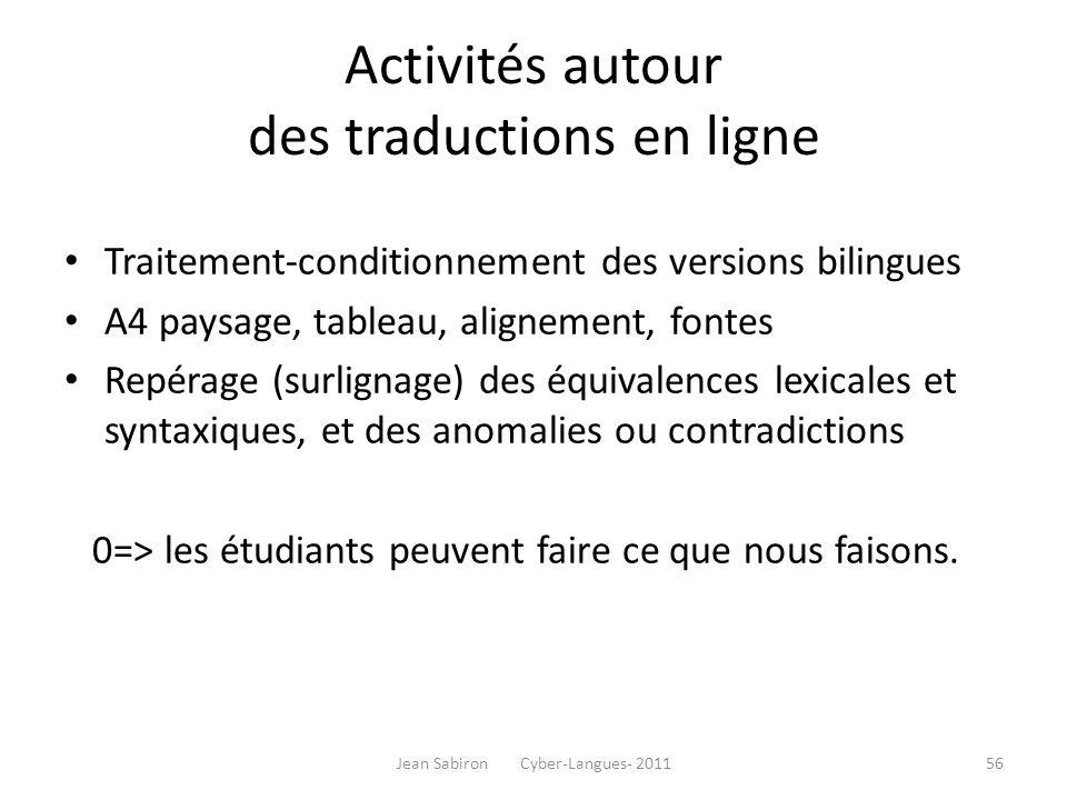 Activités autour des traductions en ligne Traitement-conditionnement des versions bilingues A4 paysage, tableau, alignement, fontes Repérage (surligna