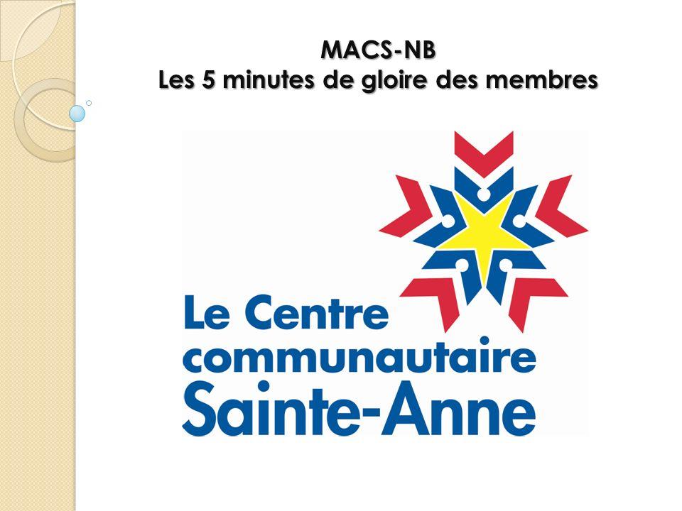 MACS-NB Les 5 minutes de gloire des membres