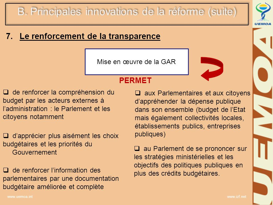 www.uemoa.int www.izf.net de renforcer la compréhension du budget par les acteurs externes à ladministration : le Parlement et les citoyens notamment