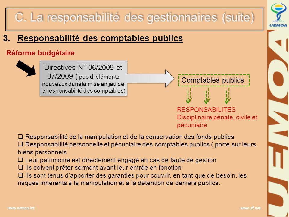 www.uemoa.int www.izf.net 3.Responsabilité des comptables publics Comptables publics Réforme budgétaire Directives N° 06/2009 et 07/2009 ( pas d éléme