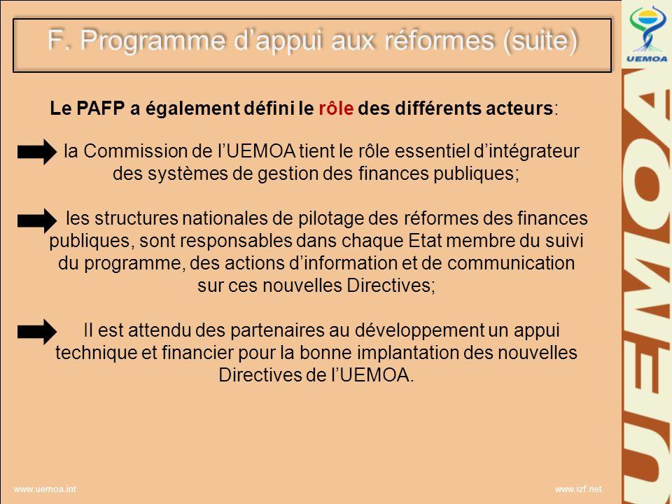 www.uemoa.int www.izf.net Le PAFP a également défini le rôle des différents acteurs: la Commission de lUEMOA tient le rôle essentiel dintégrateur des