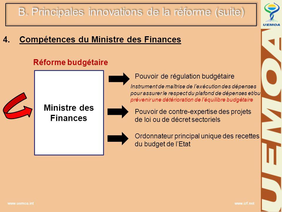 www.uemoa.int www.izf.net 4. Compétences du Ministre des Finances Réforme budgétaire Ministre des Finances Pouvoir de régulation budgétaire Pouvoir de