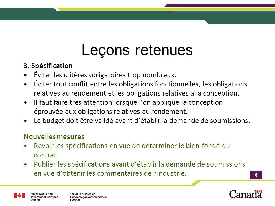 5 Leçons retenues 3. Spécification Éviter les critères obligatoires trop nombreux.
