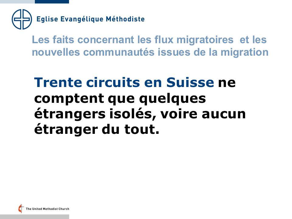 Trente circuits en Suisse ne comptent que quelques étrangers isolés, voire aucun étranger du tout.