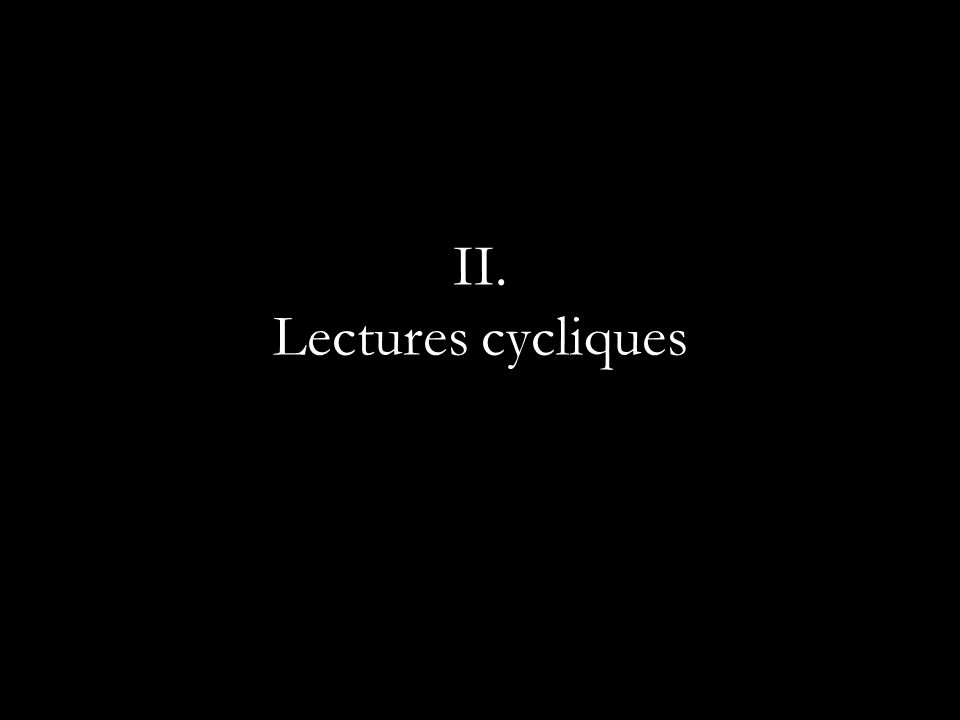 II. Lectures cycliques