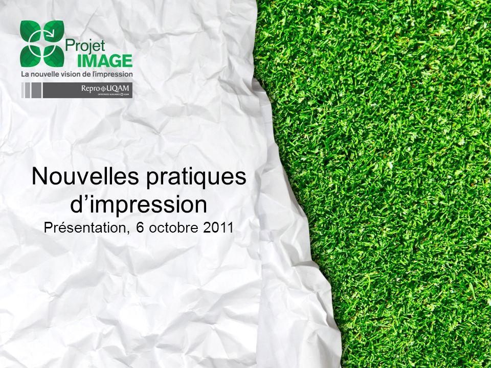 Nouvelles pratiques dimpression Présentation, 6 octobre 2011