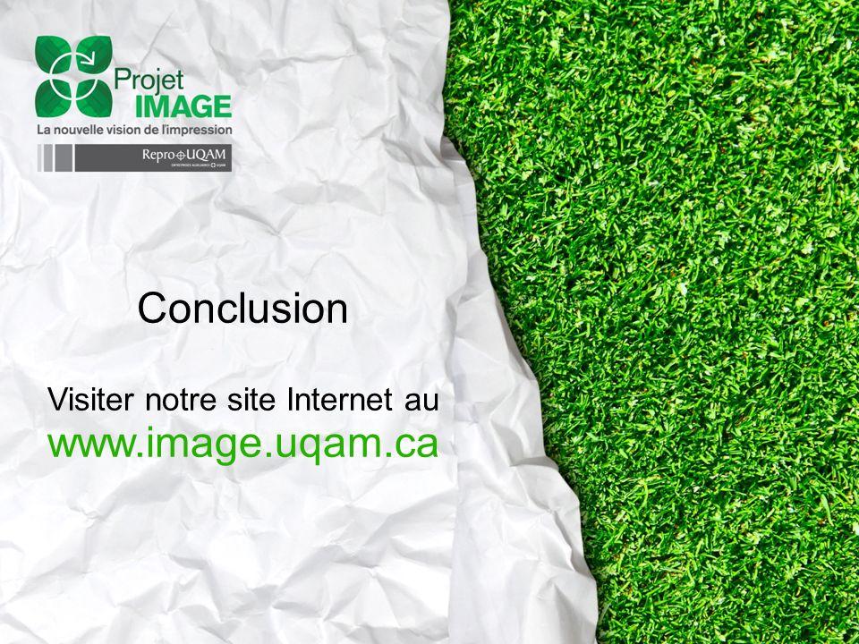 Conclusion Visiter notre site Internet au www.image.uqam.ca