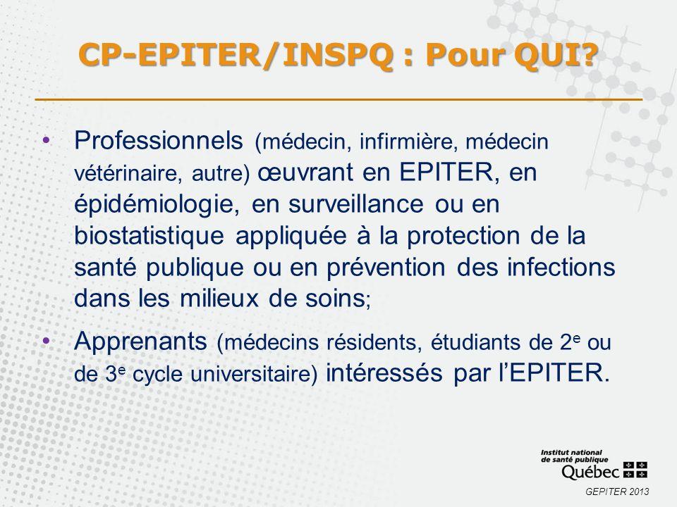 GEPITER 2013 Professionnels (médecin, infirmière, médecin vétérinaire, autre) œuvrant en EPITER, en épidémiologie, en surveillance ou en biostatistiqu