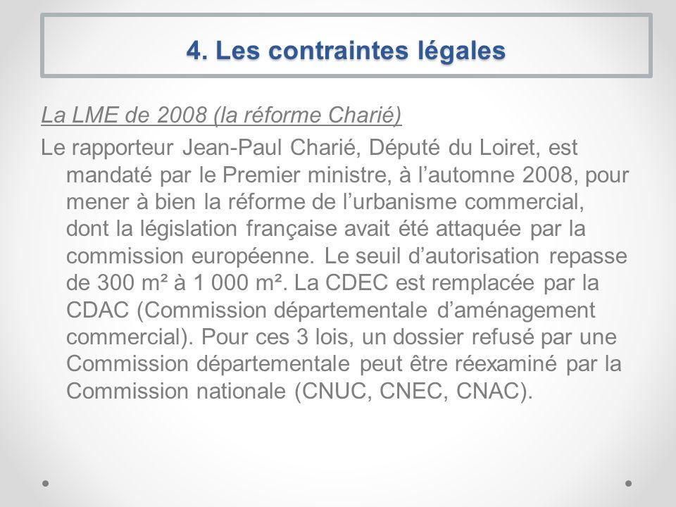 La LME de 2008 (la réforme Charié) Le rapporteur Jean-Paul Charié, Député du Loiret, est mandaté par le Premier ministre, à lautomne 2008, pour mener à bien la réforme de lurbanisme commercial, dont la législation française avait été attaquée par la commission européenne.