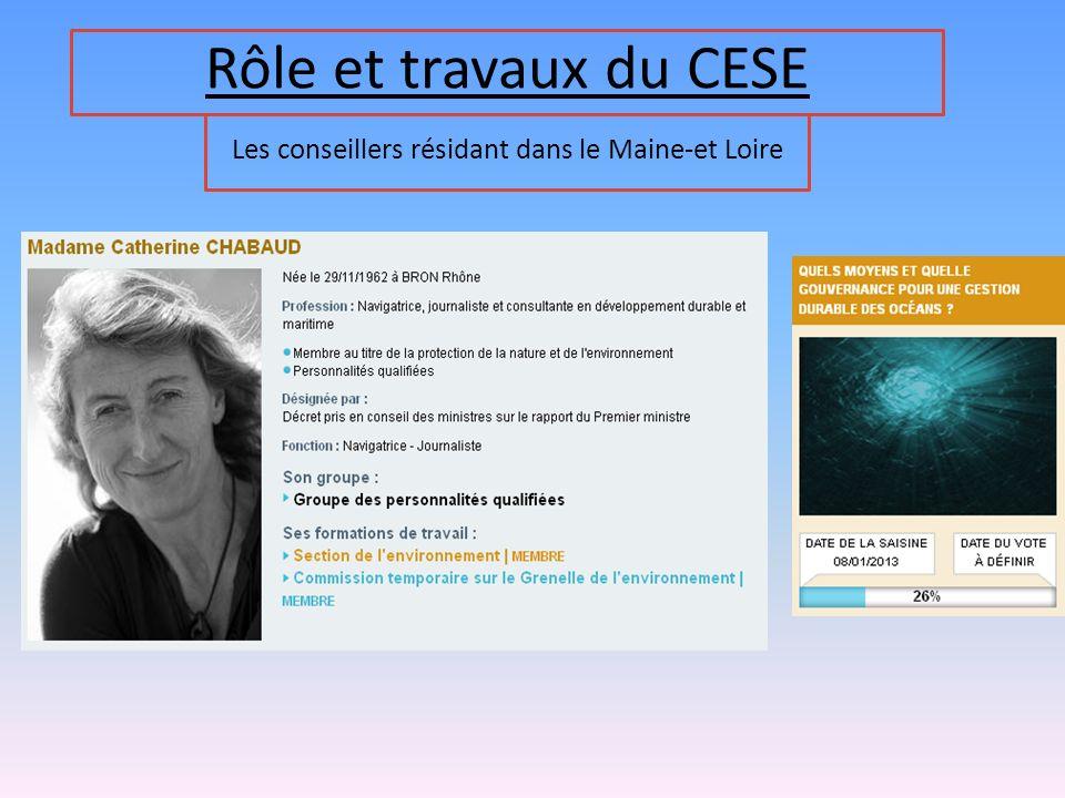 Rôle et travaux du CESE Les conseillers résidant dans le Maine-et Loire