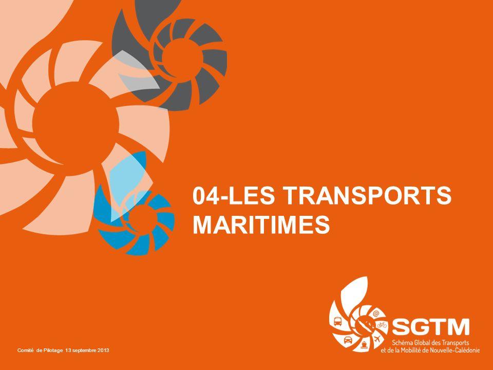 04-LES TRANSPORTS MARITIMES Comité de Pilotage 13 septembre 2013