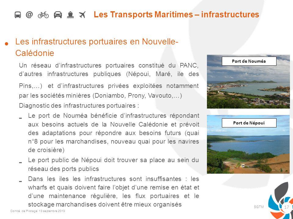 Les Transports Maritimes – infrastructures Les infrastructures portuaires en Nouvelle- Calédonie Un réseau dinfrastructures portuaires constitué du PA