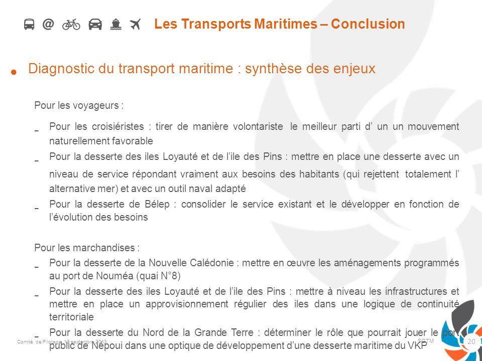 Les Transports Maritimes – Conclusion SGTM Diagnostic du transport maritime : synthèse des enjeux Pour les voyageurs : - Pour les croisiéristes : tire