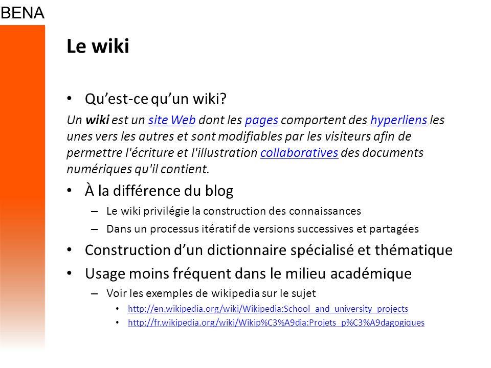 Le wiki Quest-ce quun wiki? Un wiki est un site Web dont les pages comportent des hyperliens les unes vers les autres et sont modifiables par les visi