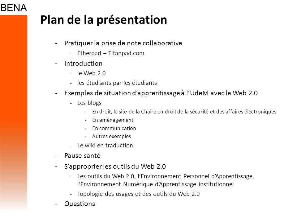 Plan de la présentation -Pratiquer la prise de note collaborative -Etherpad – Titanpad.com -Introduction -le Web 2.0 -les étudiants par les étudiants