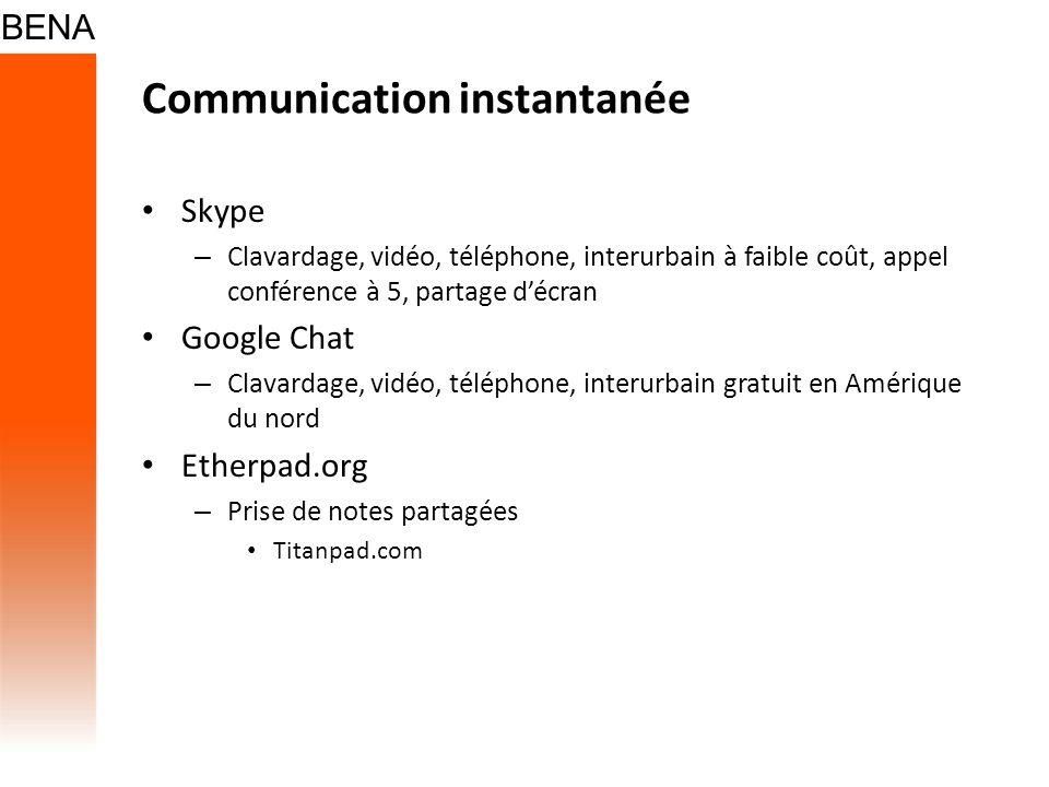 Communication instantanée Skype – Clavardage, vidéo, téléphone, interurbain à faible coût, appel conférence à 5, partage décran Google Chat – Clavarda