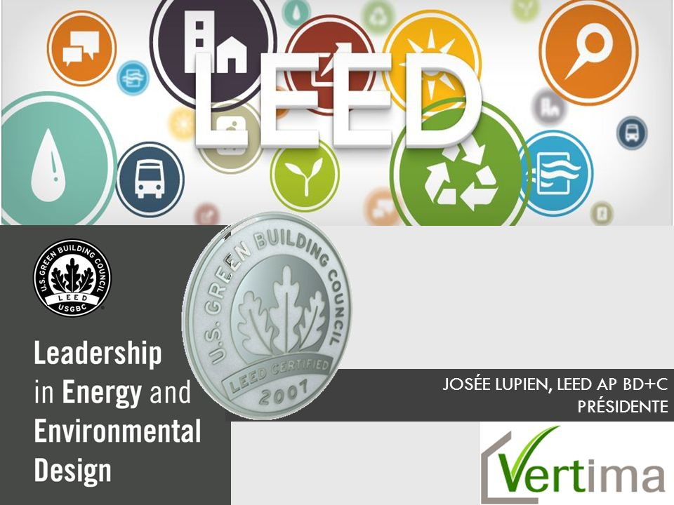www.vertima.ca LEED ® INTERNATIONAL