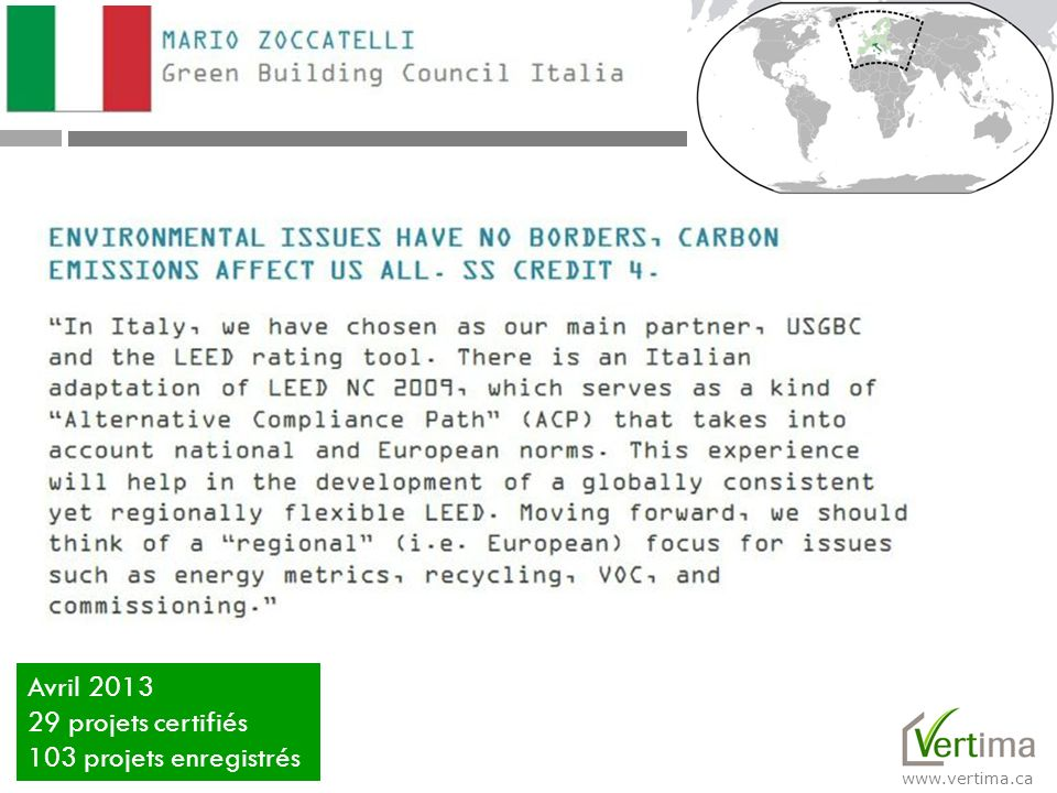 Avril 2013 29 projets certifiés 103 projets enregistrés