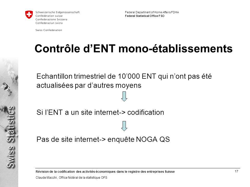 17 Révision de la codification des activités économiques dans le registre des entreprises Suisse Claude Macchi, Office fédéral de la statistique OFS F