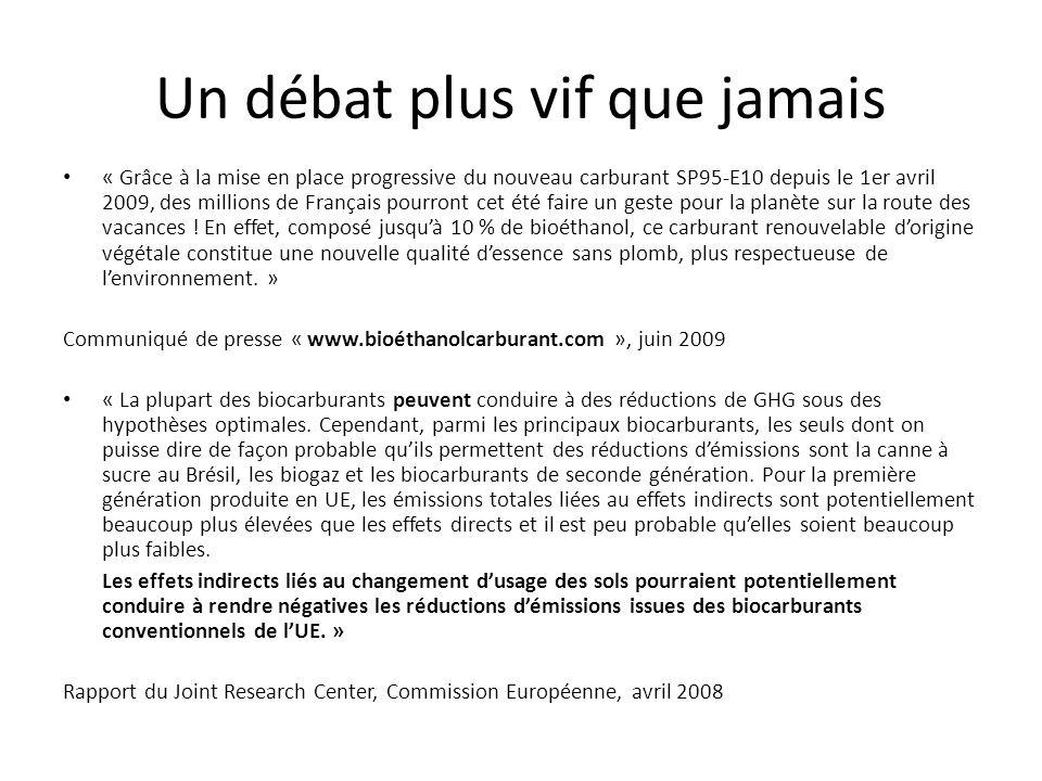 Un débat plus vif que jamais « Grâce à la mise en place progressive du nouveau carburant SP95-E10 depuis le 1er avril 2009, des millions de Français pourront cet été faire un geste pour la planète sur la route des vacances .