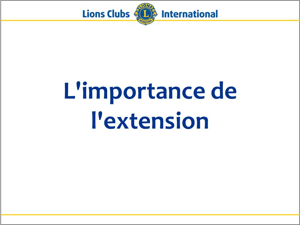 L importance de l extension