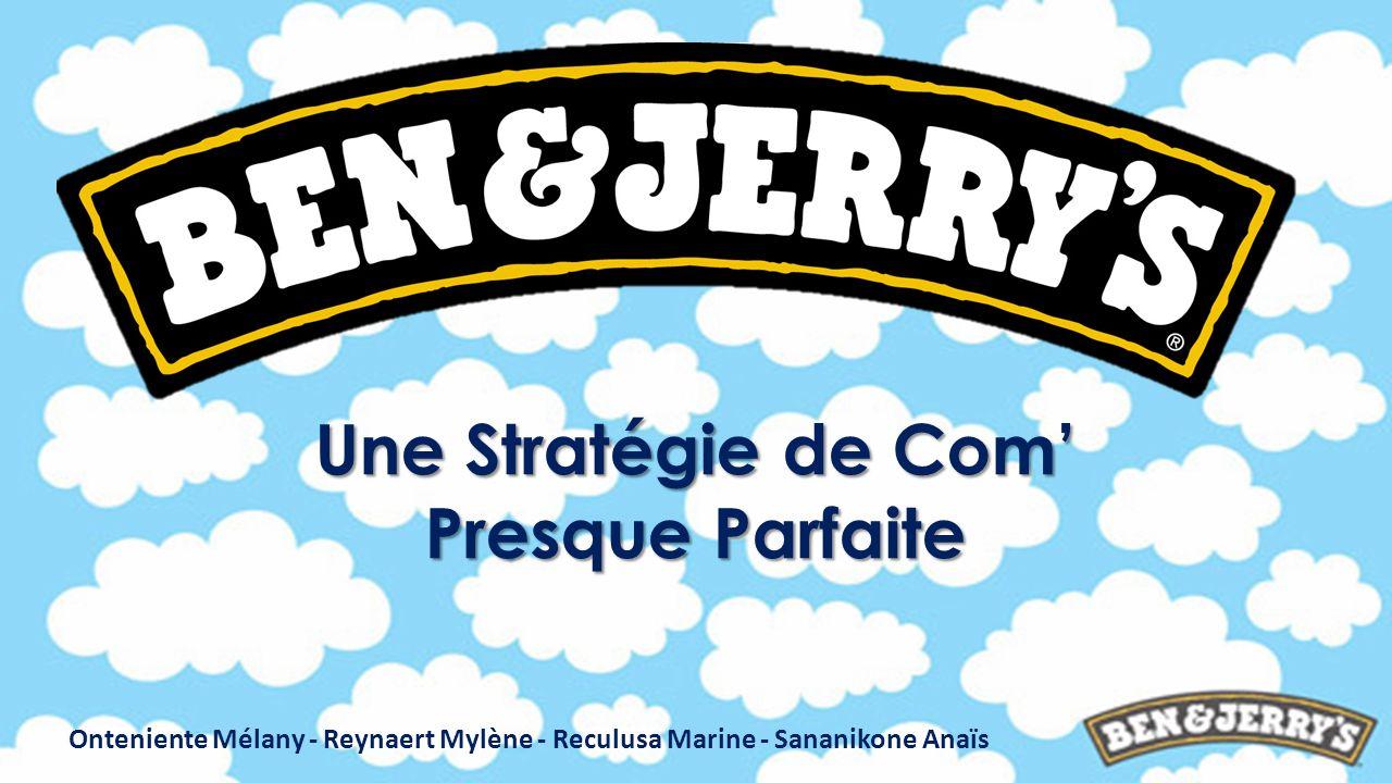 Une Stratégie de Com Presque Parfaite Onteniente Mélany - Reynaert Mylène - Reculusa Marine - Sananikone Anaïs