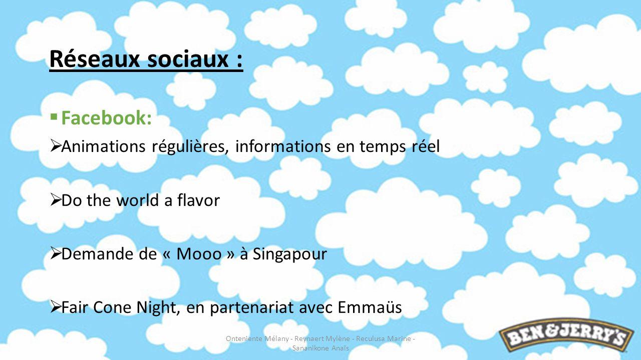 Réseaux sociaux : Facebook: Animations régulières, informations en temps réel Do the world a flavor Demande de « Mooo » à Singapour Fair Cone Night, e