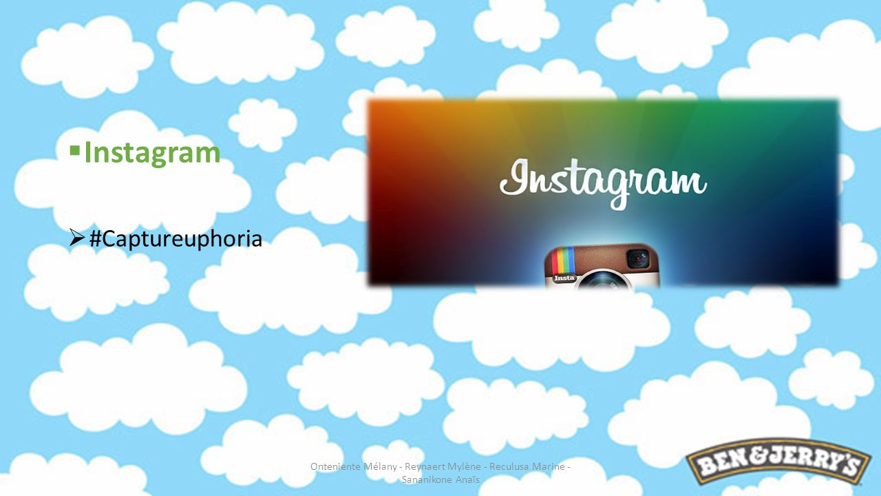 Instagram #Captureuphoria Onteniente Mélany - Reynaert Mylène - Reculusa Marine - Sananikone Anaïs