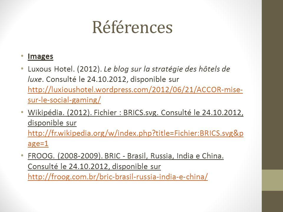 Références Images Luxous Hotel. (2012). Le blog sur la stratégie des hôtels de luxe. Consulté le 24.10.2012, disponible sur http://luxioushotel.wordpr