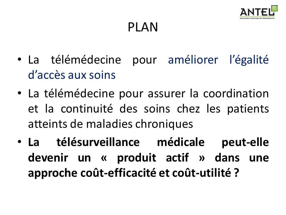 PLAN La télémédecine pour améliorer légalité daccès aux soins La télémédecine pour assurer la coordination et la continuité des soins chez les patient
