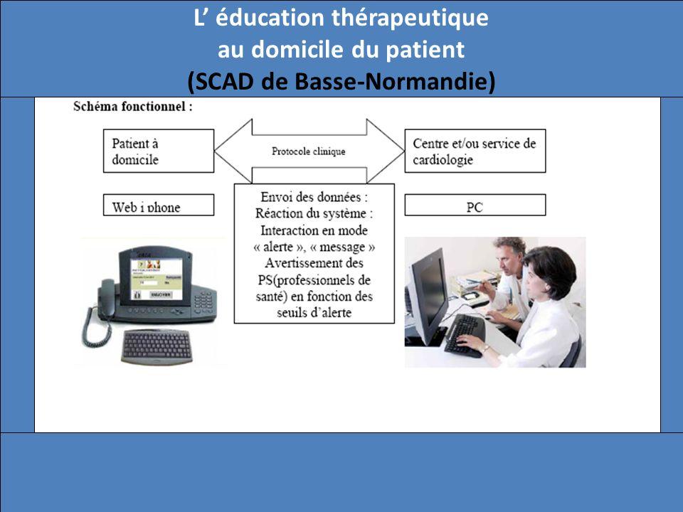 L éducation thérapeutique au domicile du patient (SCAD de Basse-Normandie)