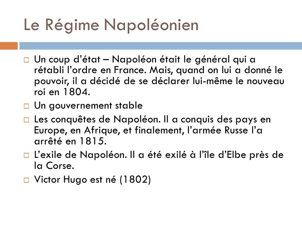 Le Régime Napoléonien Un coup détat – Napoléon était le général qui a rétabli lordre en France.