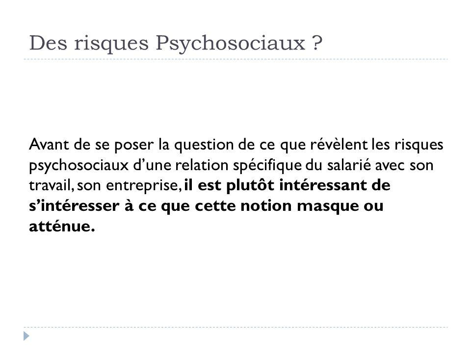 Des risques Psychosociaux .