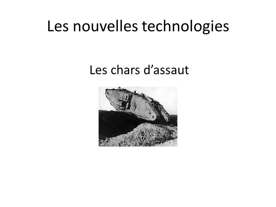 Les nouvelles technologies Les chars dassaut