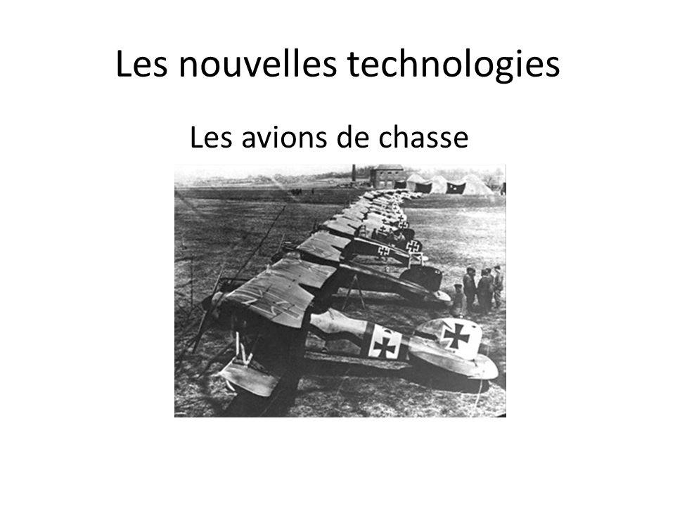 Les nouvelles technologies Les avions de chasse
