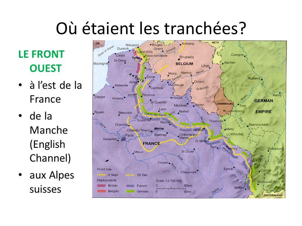 Où étaient les tranchées? LE FRONT OUEST à lest de la France de la Manche (English Channel) aux Alpes suisses